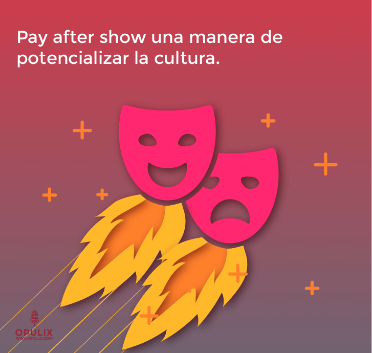 Pay after show, decide lo que vale
