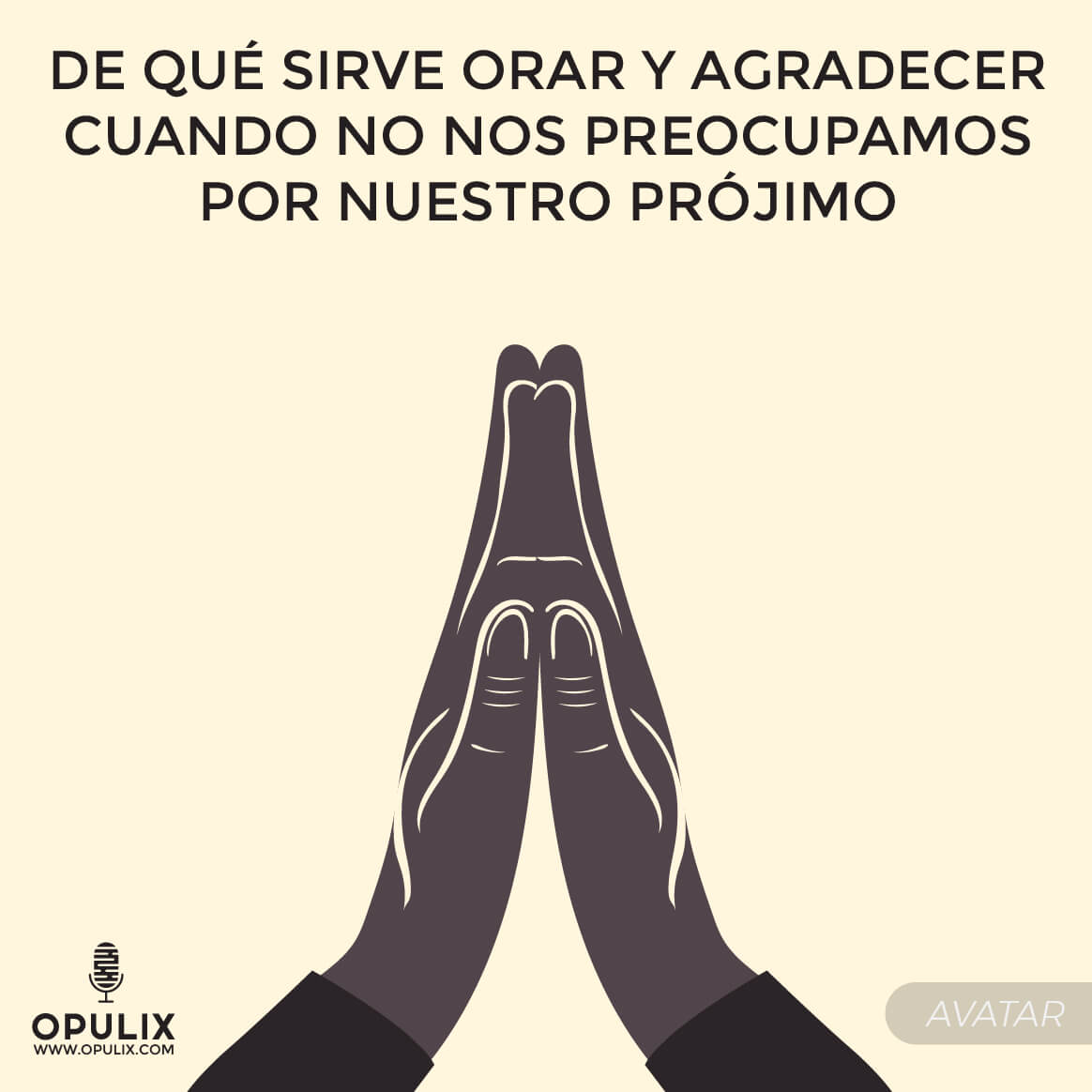 ¿Y si oramos por nuestro prójimo?